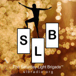 Saturday Light Brigade LIVE